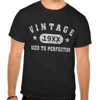 Personalize Vintage Aged To Perfection Shirts