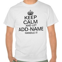 Keep Calm And Let Add Name Handle It..