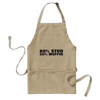 80% STUD, 20% Muffin Adult Apron