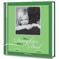 Why A Daughter Needs A Dad Personalized Photo..