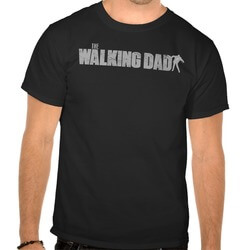 The WALKING DAD Zombie Edition..