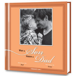 Why A Son Needs A Dad Personalized..