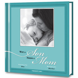 Why A Son Needs A Mom Personalized..