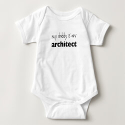 My Daddy Is An Architect Baby..