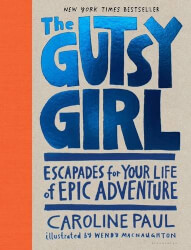 Escapades for Your Life of Epic Adventure Book