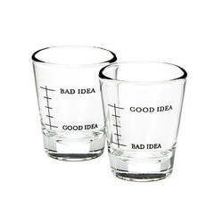 Bad Idea/Good Idea Shot Glasses