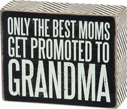 Promoted to Grandma Sign