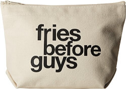 Fries Before Guys Canvas Travel Bag