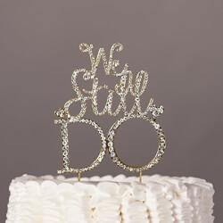 We Still Do Cake Topper