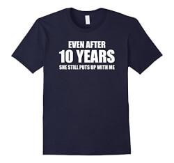 Funny 10 Year Anniversary Shirt