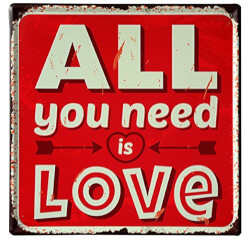 All You Need is Love Tin Sign
